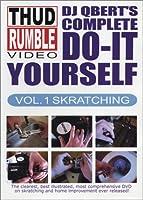 Dj Qbert's Complete Do-it-yourself Vol.1 - Skratching