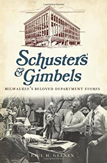 Schuster's and Gimbels: Milwaukee's Beloved Department Stores