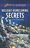 Holiday Homecoming Secrets (Love Inspired Suspense)