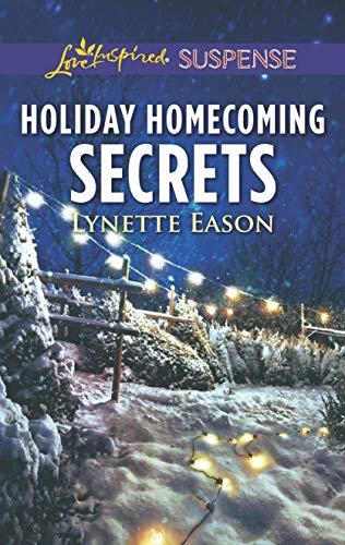 Holiday Homecoming Secrets / Christmas Homecoming Secrets