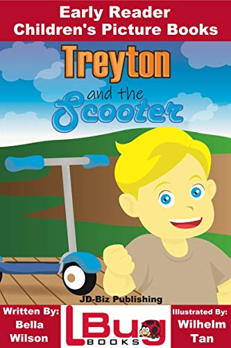 Treyton and the Scooter - Early Reader - Children's Picture Books (English Edition)