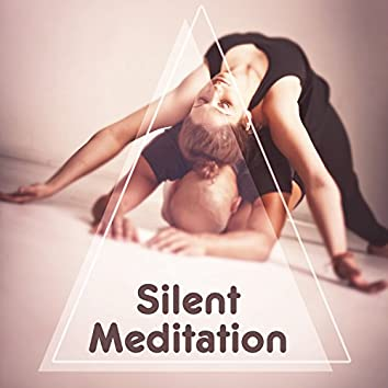 Silent Meditation – Music for Inner Peace, Stress Reelief, Most Nature Sounds