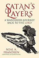 Satan's Layers: A Wanderer's Journey Back to the Lord