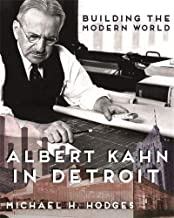 Best building the modern world albert kahn in detroit Reviews