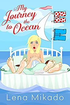My Journey to the Ocean (All Colors of the Rainbow Book 1) by [Lena Mikado, Fiona Jayde, Courtney Diles]