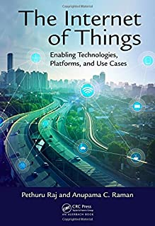 The Internet of Things: Enabling Technologies, Platforms, and Use Cases