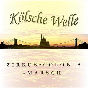 Zirkus Colonia Marsch