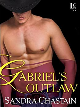 Gabriel's Outlaw: A Loveswept Classic Romance by [Sandra Chastain]