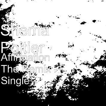 Affirmation The Remix - Single