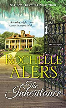 The Inheritance (The Innkeepers Book 1) by [Rochelle Alers]