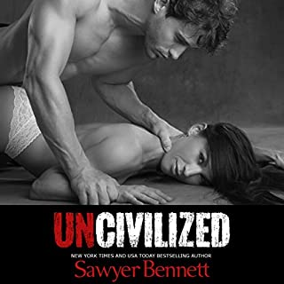 Uncivilized                   By:                                                                                                                                 Sawyer Bennett                               Narrated by:                                                                                                                                 Kirsten Leigh,                                                                                        Lee Samuels                      Length: 11 hrs and 38 mins     1,897 ratings     Overall 4.3