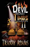 The Devil Wears Timbs 2: Baptized In Unholy Water