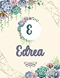 Edrea: Perfect Personalized Sketchbook with name for Edrea with Monogram Initial Capital Letter A Sketchbook and Handmade Floral Design Book (8.5x11)   Personalized Birthday Gift for Edrea