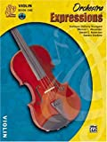 Orchestra Expressions, Book One Student Edition: Violin, Book & CD