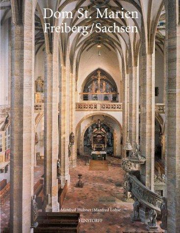 Dom St. Marien Freiberg / Sachsen