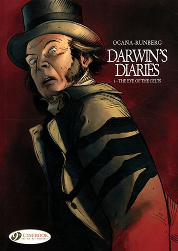 Darwin's Diaries - tome 1 The eye of the Celts (01)