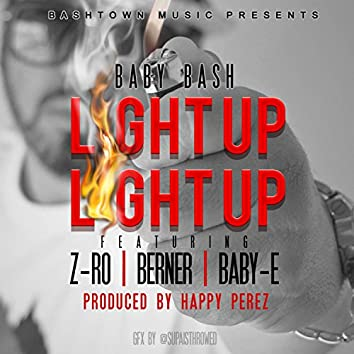 Light Up (feat. Z-Ro, Berner & Baby-E) - Single
