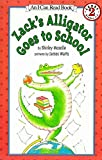 Zack's Alligator Goes to School (I Can Read Level 2, 1)