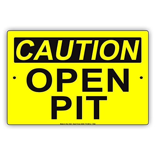 CAUTION Open Pit Watch Out Beware Alert Warning Notice Aluminium Metal 12
