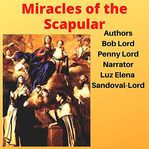 Miracles of the Scapular audiobook cover art