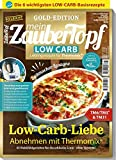 Mein ZauberTopf: Goldedition 01/20 - Low Carb Thermomix® TM5® TM31 TM6 -