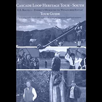 Cascade Loop Heritage Tour - South