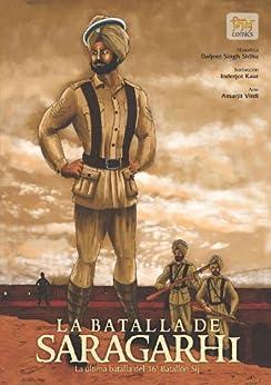 Book's Cover of La batalla de Saragarhi - La última batalla del  36 Batallón Sij (Sikh Comics) Versión Kindle