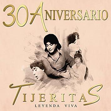 """""""Leyenda Viva"""" 30 Aniversario Tijeritas"""