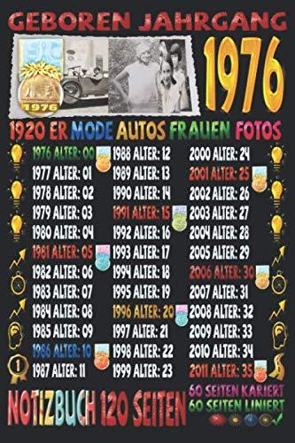 Geboren Jahrgang 1976 1920er Mode Autos Frauen Fotos: Notizbuch | 120 Seiten, DIN A5 (6x9 Zoll) | Je 60 Seiten Liniert + Kariert | Ideal  für Notizen | Termine | Ideen | Todos | Skizzen | Tagebuch |