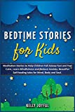 Bedtime Stories for Kids: Meditation Stories to Help Children Fall Asleep Fast...