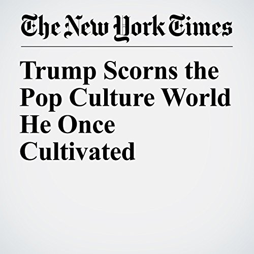 Trump Scorns the Pop Culture World He Once Cultivated copertina