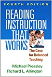 Reading Instruction That Works: The Case for Balanced Teaching, 4th Edition