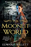 The Moonlit World (Worldshapers)