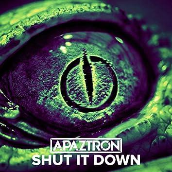 Shut It Down (Extended version)