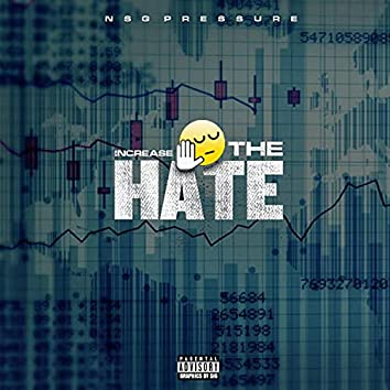 Increase The Hate