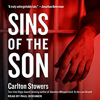 Sins of the Son                   By:                                                                                                                                 Carlton Stowers                               Narrated by:                                                                                                                                 Paul Boehmer                      Length: 7 hrs and 37 mins     27 ratings     Overall 4.2