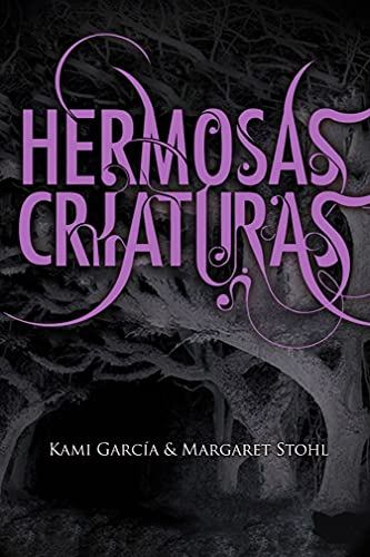 Hermosas Criaturas de Kami Garcia