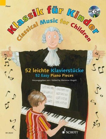 Klassik für Kinder - 52 leichte Klavierstücke von Bach bis Debussy inkl. CD (Musiknoten)