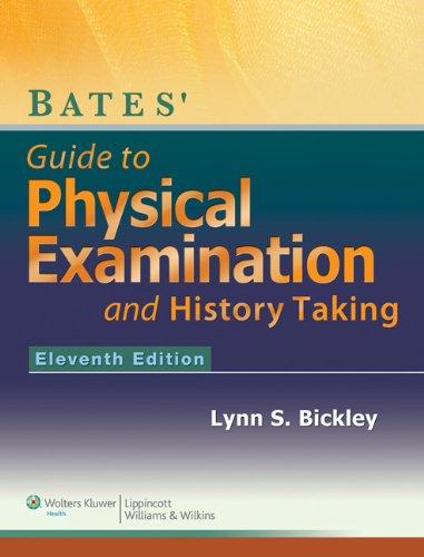 Bickley Visual Guide, 7th Ed. + Bates' Pocket Guide to Physical Examination and History Taking + Bat