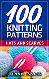 100 Knitting Patterns: Hats and Scarves