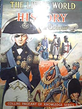 Hardcover The Living World of History in Colour Book