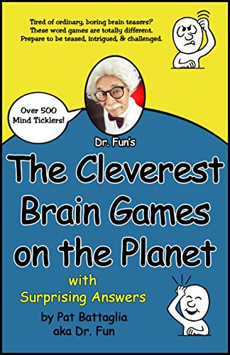 The Cleverest Brain Games on the Planet with Surprising Answers (English Edition)