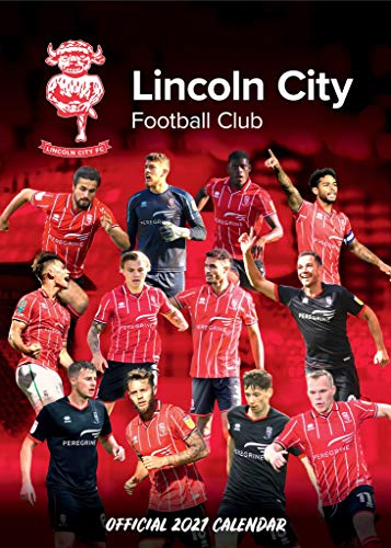 Lincoln City FC Official 2021 A3 The Imps Football Wall Calendar Published by Global Merchandising