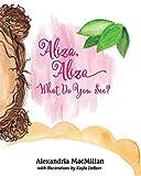 Aliza, Aliza: What Do You See