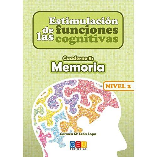 Estimulación de las funciones cognitivas nivel 2.Memoria - Cuaderno 5/ Editorial GEU/ Desde 7 años / Refuerza habilidad mental / Para deterioro mental