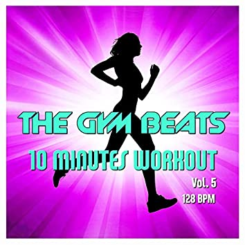 10 Minutes Workout, Vol. 5 (Music for Sports)