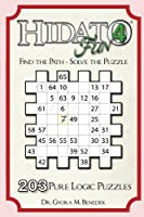 Hidato Fun 4: 203 New Logic Puzzles