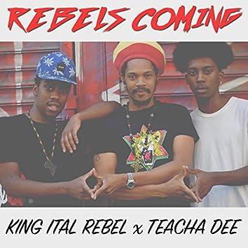 Rebels Coming
