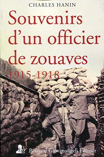 Souvenirs d'un officier de zouaves 1915-1918
