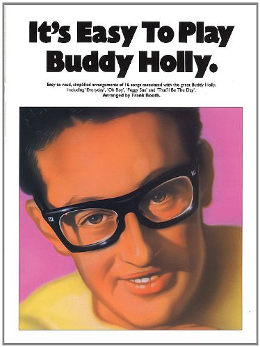 It\'S Easy To Play Buddy Holly